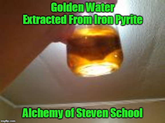 golden water extracted from iron pyrite alchemy of Steven School image