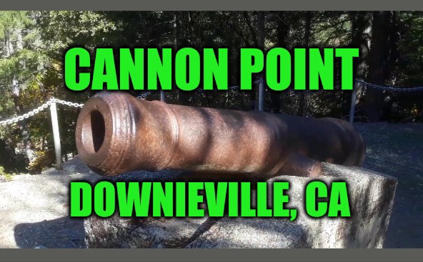 Image of cannon point historical landmark in Downieville California