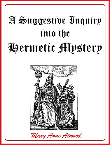 "Alchemy book ""a suggestive inquiry into the hermetic mystery"" by Mary Anne Atwood."